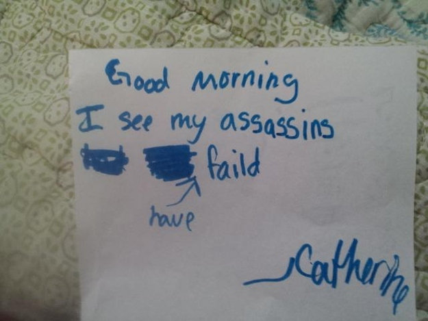 11. This disturbing little girl greets her mom with a note. Mom only cared about the grammar.